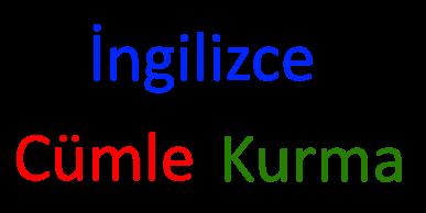 ingilizce cümle kurma