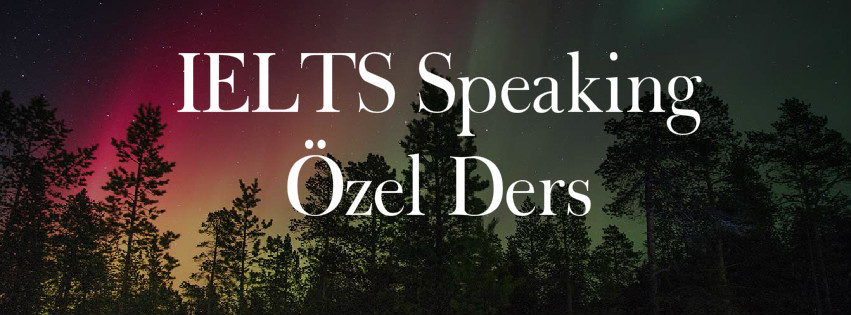 IELTS speaking özel ders