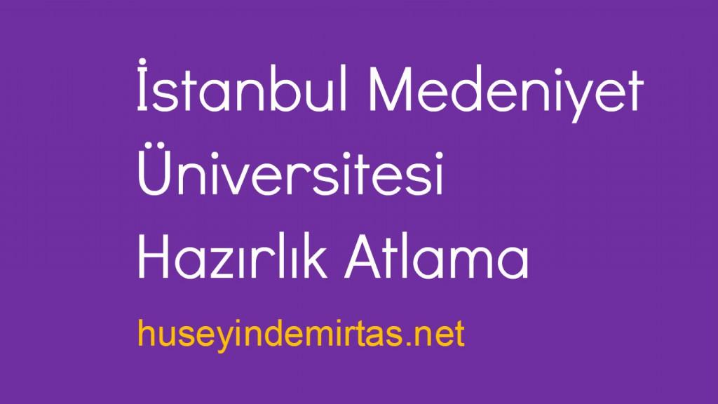 istanbul medeniyet üniversitesi hazırlık atlama