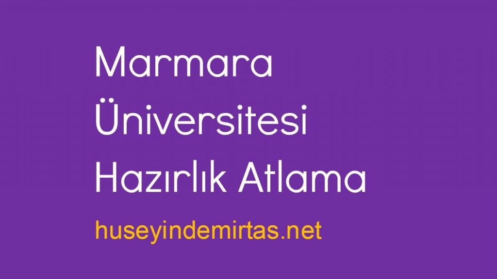 marmara üniversitesi hazırlık atlama