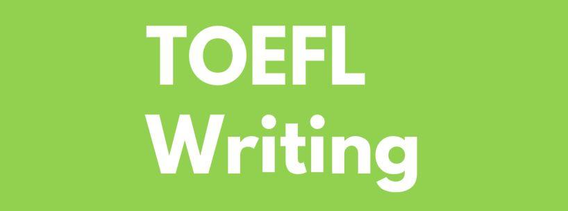 toefl writing dersi