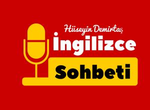 ingilizce sohbeti, ingilizce podcast