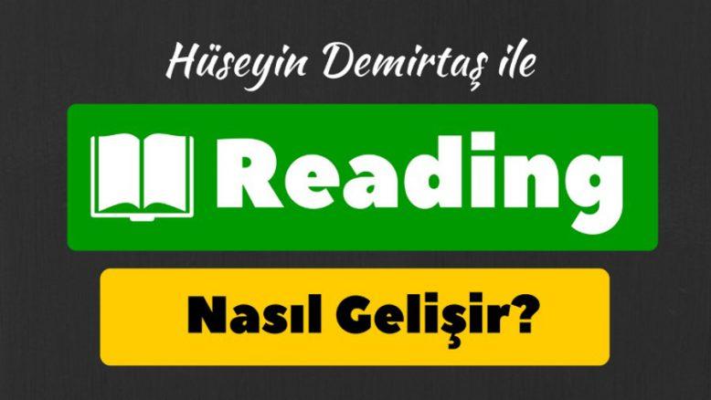 reading nasıl gelişir