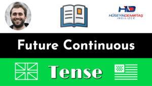 future continuous konu anlatımı