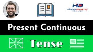 present continuous tense konu anlatımı