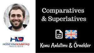 İngilizce Comparative & Superlative Konu Anlatımı ve Örnekler