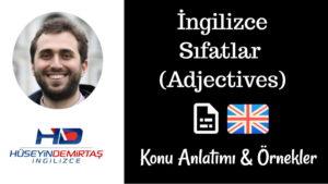 İngilizce Sıfatlar (Adjectives) Konu Anlatımı & Örnekler